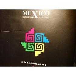 MEXICO Pictórico y Artesano/Arte Contemporáneo. Arte Popular Mexicano