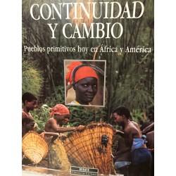 CONTINUIDAD Y CAMBIO.Pueblos Primitivos hoy en África y América