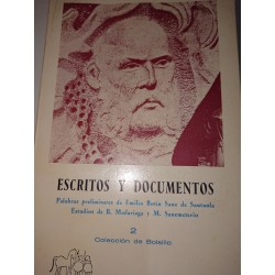 ESCRITOS Y DOCUMENTOS Palabras preliminares de Emilio Botín Sanz de Sautuola.Estudios de B de Madariaga y M. Sanemeterio