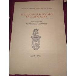 EL PALACIOS DEL INFANTADO EN GUADALAJARA. (Obras hechas a finales del siglo XV y artistas a quienes se deben)