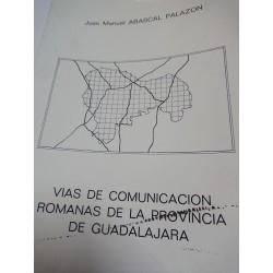 VÍAS DE COMUNICACIÓN ROMANAS EN LA PROVINCIA DE GUADALAJARA