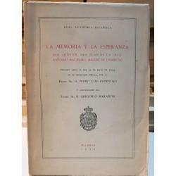 LA MEMORIA Y LA ESPERANZA San Agustín,San Juan de la Cruz,Antonio Machado,Miguel de Unamuno