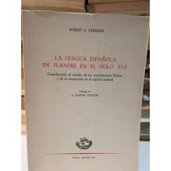 LA LENGUA ESPAÑOLA DE FLANDES EN EL SIGLO XVII Contribución al estudio de las interferencias léxicas
