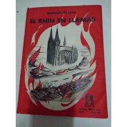 EL RHIN EN LLAMAS Memorias de un Consulado en Guerra 1939-1944