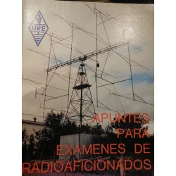 APUNTES PARA EXÁMENES DE RADIOAFICIONADOS