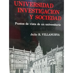 UNIVERSIDAD INVESTIGACIÓN Y SOCIEDAD Puntos de vista de un Universitario