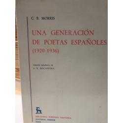 UNA GENERACIÓN DE POETAS  ESPAÑOLES Biblioteca Románica Hispánica GREDOS Dirigida por Dámaso Alonso