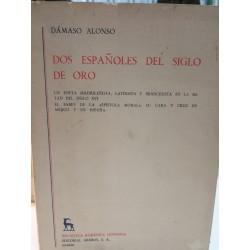 DOS ESPAÑOLES DEL SIGLO DE ORO Biblioteca Románica Hispánica GREDOS Dirigida por Dámaso Alonso