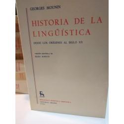 HISTORIA DE LA LINGUÍSTICA Desde los orígenes hasta el siglo XX Biblioteca Románica Hispánica GREDOS Dirigida por Dámaso Alonso