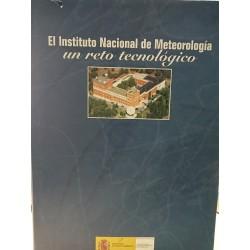 INSTITUTO DE METEREOLOGÍA Un Reto Tecnológico