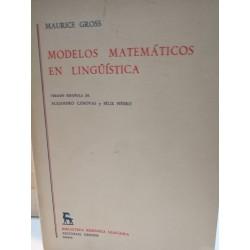 MODELOS MATEMÁTICOS EN LINGUÍSTICA Biblioteca Románica Hispánica GREDOS Dirigida por Dámaso Alonso