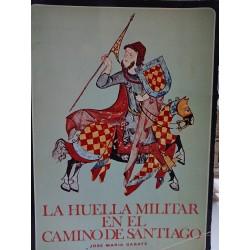 LA HUELLA MILITAR EN EL CAMINO DE SANTIAGO