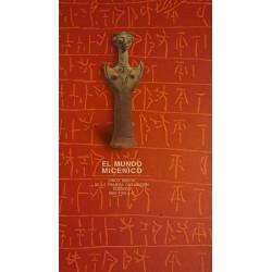 EL MUNDO MICÉNICO Cinco siglos de la primera civilización europea 1600-1100 a.c.
