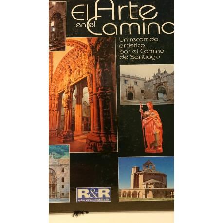 EL ARTE EN EL CAMINO Un recorrido artístico por el camino de Santiago