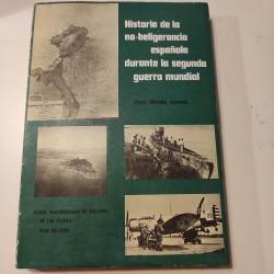 HISTORIA DE LA NO BELIGERANCIA ESPAÑOLA DURANTE LA SEGUNDA GUERRA MUNDIAL 1040-1043