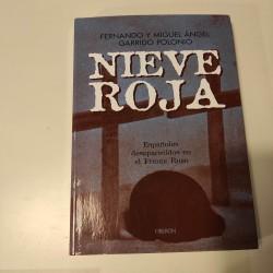 NIEVE ROJA Españoles desaparecidos en el frente ruso