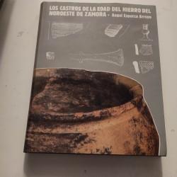 LOS CASTROS DE LA EDAD DEL HIERRO DEL NOROESTE DE ZAMORA