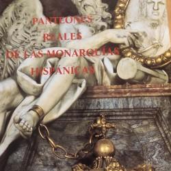 PANTEONES REALES DE LAS MONARQUÍAS HISPÁNICAS