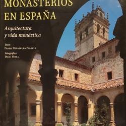 MONASTERIOS EN ESPAÑA Arquitectura y Vida Monástica