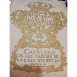 CATÁLOGO DE LOS TAPICES DE LA CASA DEL REY N.S.