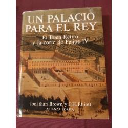 UN PALACIOS PARA EL REY El Buen Retiro y la Corte de Felipe V