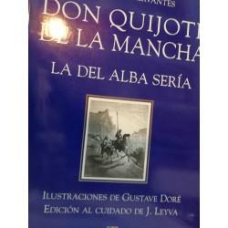 DON QUIJOTE DE LA MANCHA LA DE ALBA SERÍA